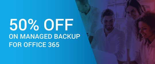50% Off on Managed Backup for Office 365